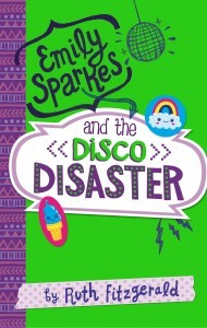 Emily Sparkes and the Disco Disaster