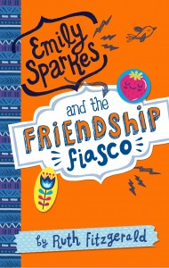 Emily Sparkes & the Friendship Fiasco